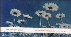 ◆8cmCDS◆the brilliant green/THERE WILL BE LOVE THERE