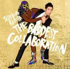 即決 久保田利伸 THE BADDEST Collaboration 初回限定盤 (+DVD)