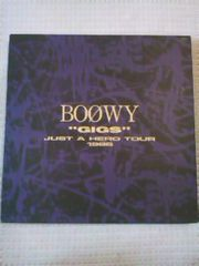 ボウイBOOWY  'GIGS'JUST A HERO TOUR 1986初回限定