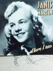 ロカビリー/JANIS MARTIN HERE I AM ジャニス・マーティン 女エルヴィス