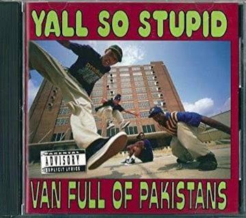 y'all so stupid van full of pakistans