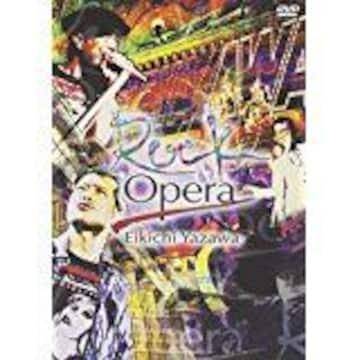 ■DVD『矢沢永吉 Rock Opera』ロック