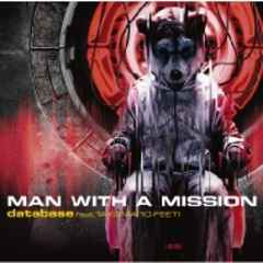 即決 MAN WITH A MISSION database feat.TAKUMA 限定盤