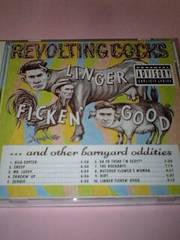 REVOLTING COCKS/LINGER FICKEN' GOOD〜