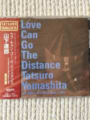山下達郎  Love Can Go The Distance