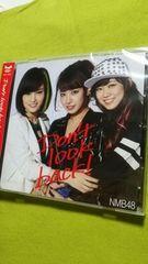 NMB48★Don't look back!【新品未開封シングル】