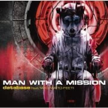 即決 MAN WITH A MISSION database feat.TAKUMA 限定盤