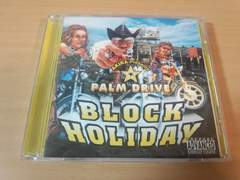 パーム・ドライブCD「BLOCK HOLIDAY」PALM DRIVE AKIRA●