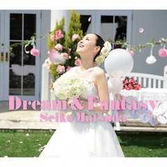 KF 松田聖子 Dream & Fantasy (初回限定盤A)