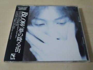 BLOW CD「夢の降る街」廃盤●