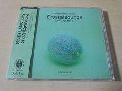 CD「クリスタルサウンズ セイ・エニシングSAY Anything」★
