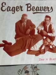 EAGER BEAVERS / DAM'N BLAST (ネオ ロカビリー)