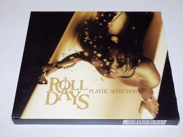 ROLL DAYS/PLASTIC AFFECTION