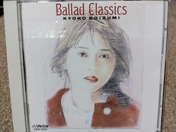 小泉今日子 Ballad Classics