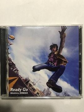 黒田倫弘 / Ready Go